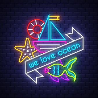 Wir lieben den ozean. leuchtreklame schriftzug
