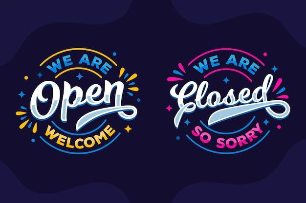 Wir sind offen und wir sind geschlossen schriftzug