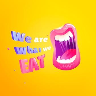 Wir sind was wir essen poster. mund mit text öffnen