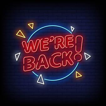 Wir sind zurück neon signs style text vector