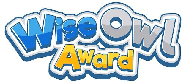 Wise owl award-schriftartbanner