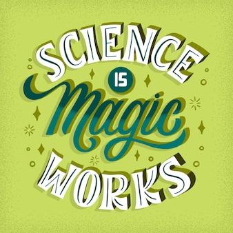 Wissenschaft ist magie funktioniert schriftzug