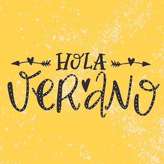 Wörter hola verano auf gelb