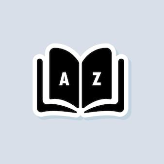 Wörterbuch-aufkleber. glossar. abzeichen mit buch. wörterbuch-logo. bibliothekssymbol. vektor auf isoliertem hintergrund. eps 10.