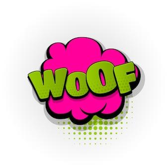 Woof comic-texteffekte vorlage comics sprechblase halbton pop-art-stil