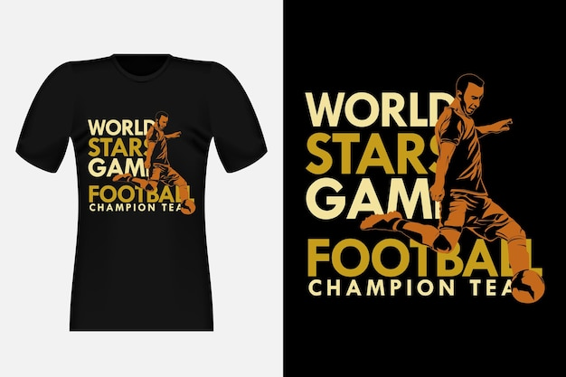 World stars game football champion team silhouette vintage t-shirt design