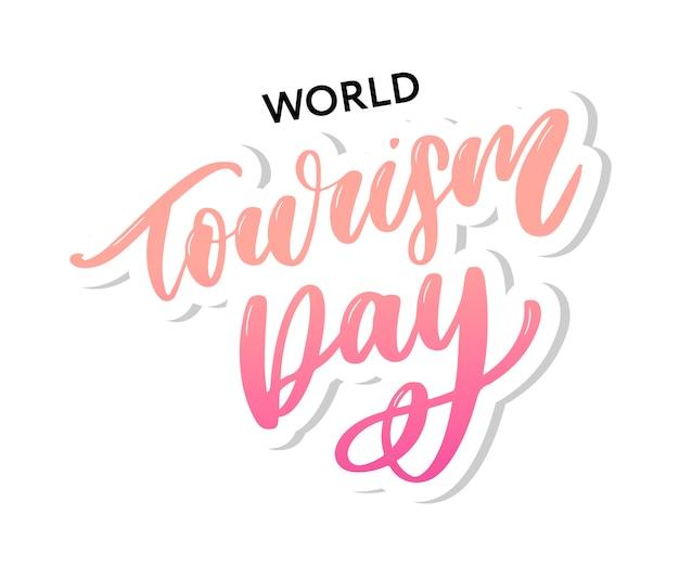 World tourism day schriftzug