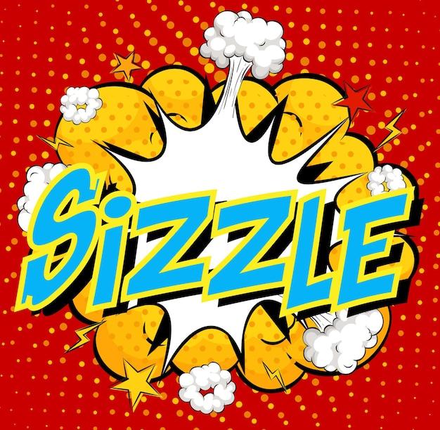 Wort sizzle auf komischem wolkenexplosionshintergrund