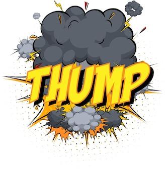 Wort thump auf komischem wolkenexplosionshintergrund