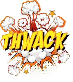 Wort thwack auf komischem wolkenexplosionshintergrund