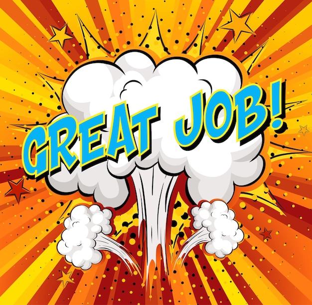 Wort toller job auf comic-cloud-explosionshintergrund