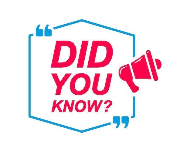 Wussten sie schon, dass sprechblasen mit megaphon-symbol gekennzeichnet sind werbe- und marketingaufkleber?