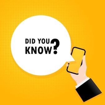 Wusstest du schon. smartphone mit einem blasentext. poster mit text wussten sie schon. comic-retro-stil. sprechblase der telefon-app.