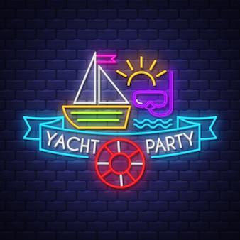 Yacht party neon schriftzug