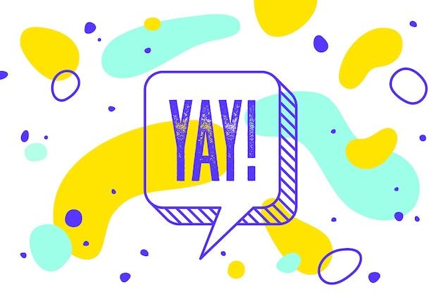 Yay. banner-, sprechblasen-, poster- und aufkleberkonzept