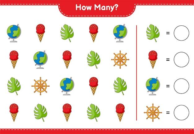 Zählspiel, wie viele globus, eiscreme, monstera und schiffslenkrad. lernspiel für kinder, arbeitsblatt zum ausdrucken
