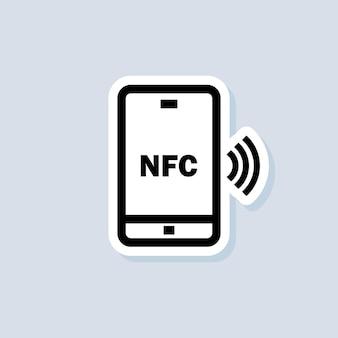 Zahlung mit smartphone-aufkleber. symbol für kontaktlose zahlung. nfc-symbol. drahtlose zahlung. kontaktlos bargeldlos bezahlen. vektor auf isoliertem hintergrund. eps 10.