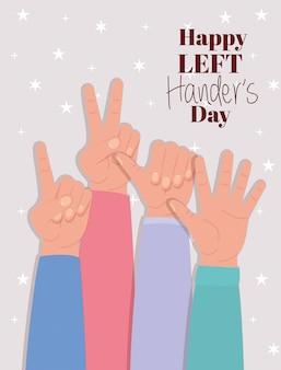 Zeichen mit händen und glücklichem linkshändertext