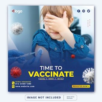 Zeit, banner für social-media-instagram-post-banner-vorlage oder quadratischen flyer zu impfen