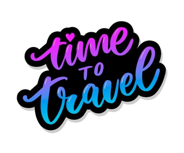 Zeit zu reisen, blau und lila schriftzug