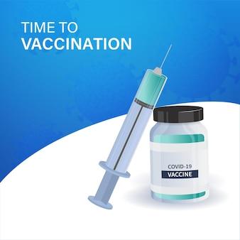 Zeit zum impfen poster design mit impfstoffflasche, spritze illustration auf blauem und weißem hintergrund.