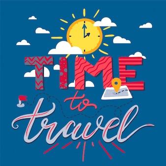 Zeit zum reisen schriftzug