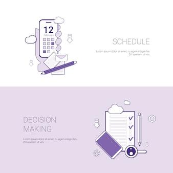 Zeitplan und entscheidungsfindungs-konzept-schablonen-netz-fahne mit kopienraum