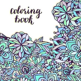 Zentangle färbung seite. gekritzelblumenmuster im vektor. kreativer blumenhintergrund für das verpacken oder buchdesign.