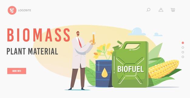 Zielseitenvorlage für biomasse-pflanzenmaterial. wissenschaftler-chemiker-charakter, der kolben mit öko-benzinstand am biokraftstoff-kanister mit blumen und mais, fass mit kraftstoff hält. cartoon-vektor-illustration