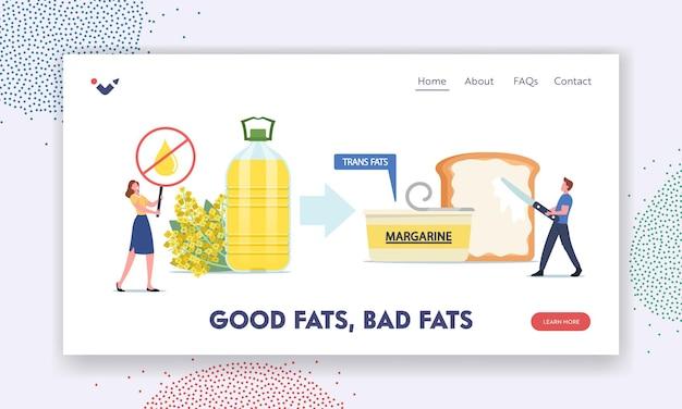 Zielseitenvorlage für gute und schlechte fette. ungesunde transfette essen, winziger männlicher charakter legte margarine auf riesigen toast, frau mit stop-cholesterin-produkt-banner. cartoon-vektor-illustration