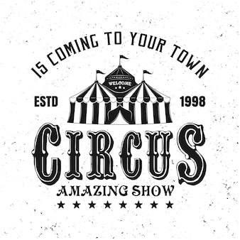 Zirkus erstaunliche show vektor schwarzes emblem, etikett, abzeichen oder logo im vintage-stil isoliert auf weißem hintergrund