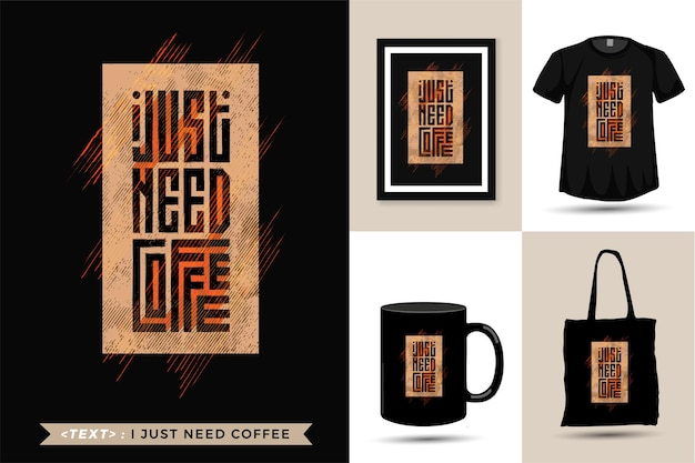 Zitat t-shirt ich brauche nur kaffee.