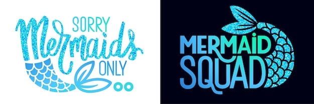 Zitate von meerjungfrauen. vektor-glitter-satz. sommersprüche mit meerjungfrauenschwanz. typografie-design