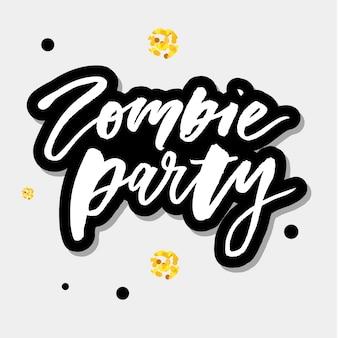 Zombie party phrasenbeschriftung