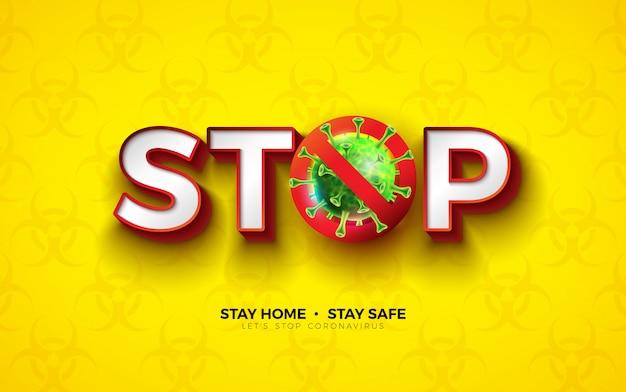 Zu hause bleiben. stoppen sie das coronavirus-design mit der covid-19-viruszelle auf dem symbol für biologische gefahren