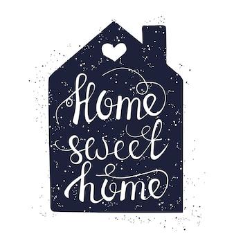 Zuhause süßes zuhause auf hand gezeichnetes typografieplakat