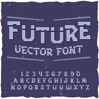 Zukünftiger hintergrund mit retrofuturismus-schriftelementelementen ziffern und buchstaben mit textetikettenillustration