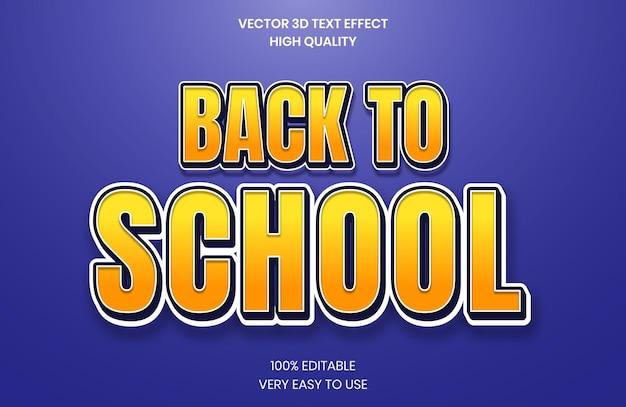 Zurück in die schule bearbeitbarer 3d-texteffekt-stil glänzend fett 3d-textstil-schriftart premium-vektor