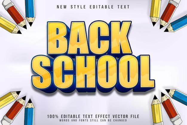 Zurück schule editierbarer texteffekt prägen 3-dimensionaler gelber cartoon-stil