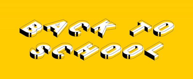 Zurück zu schulisometrischer vektorkonzeptillustration. retro typografie des abstrakten trends mit symbolen oder zeichen in der geometrischen art der form 3d