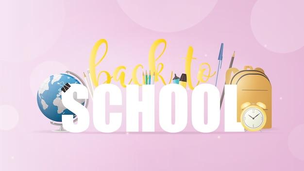 Zurück zur schule rosa banner. schöne inschriften, bücher, globus, bleistifte, stifte, gelber rucksack, gelber alter wecker.