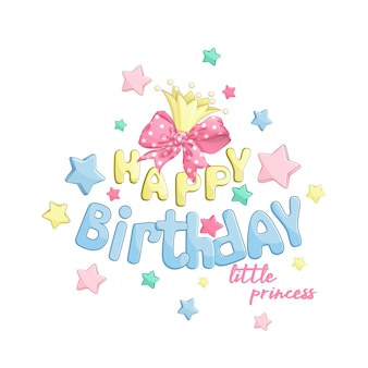 Zusammensetzung happy birthday für die kleine prinzessin.