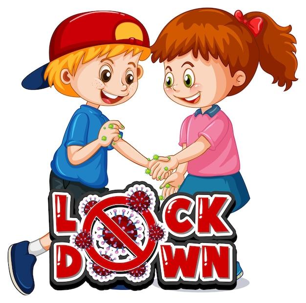 Zwei kinder-cartoon-figur hält keine soziale distanz mit lock down-schriftart isoliert auf weißem hintergrund