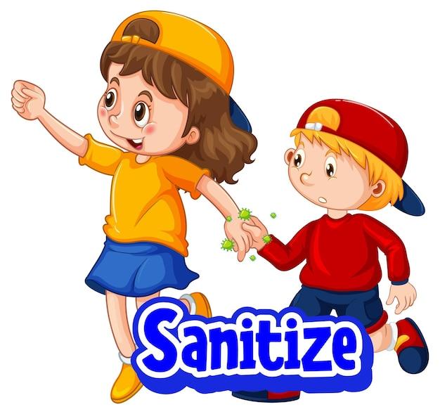 Zwei kinder-cartoon-figur hält keine soziale distanz mit sanitize-schriftart, die auf weißem hintergrund isoliert ist