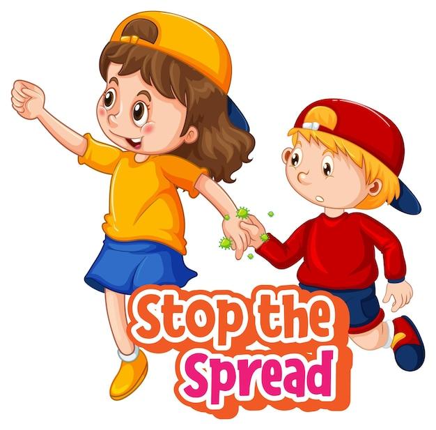 Zwei kinder-cartoon-figur hält keine soziale distanz mit stop the spread font isoliert auf weißem hintergrund