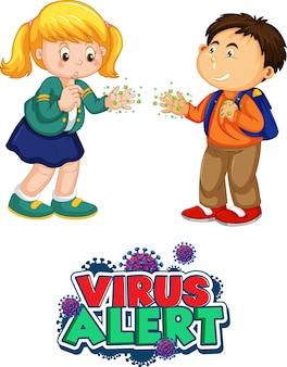 Zwei kinder-cartoon-figur hält keine soziale distanz mit virus alert-schriftart isoliert auf weißem hintergrund