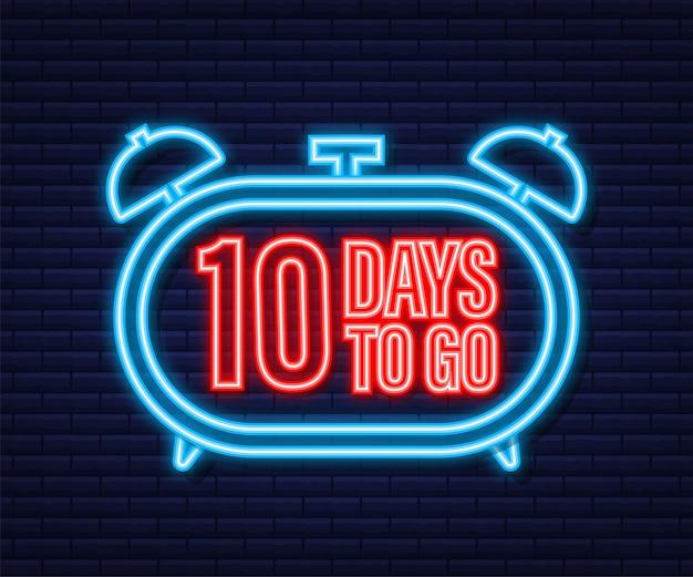 10 dias para ir. ícone de estilo neon. design tipográfico do vetor. ilustração em vetor das ações.