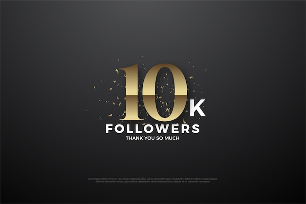 10k seguidores ou assinantes com o número ouro clássico.