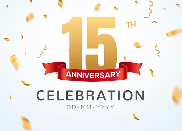 15 números de aniversário de ouro com confete dourado. modelo de festa de evento de 15º aniversário de celebração.