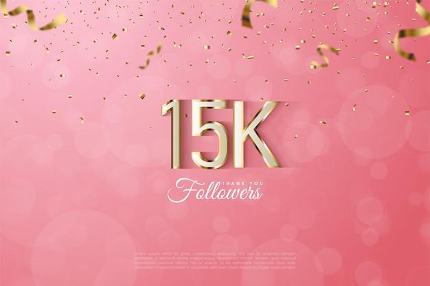 15k seguidores com números luxuosos com bordas douradas.
